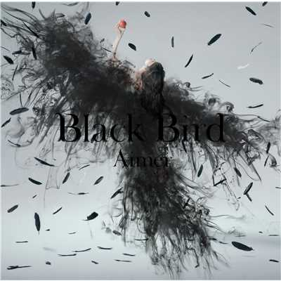 シングル/Black Bird/Aimer