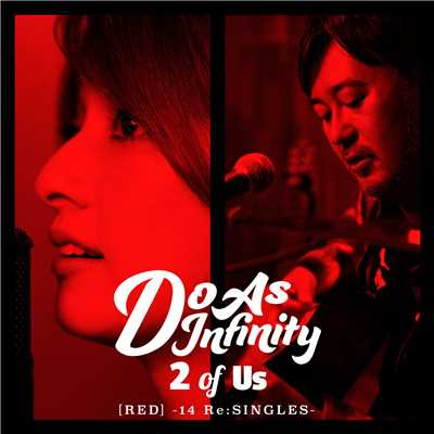 ハイレゾアルバム/2 of Us [RED] -14 Re:SINGLES-/Do As Infinity