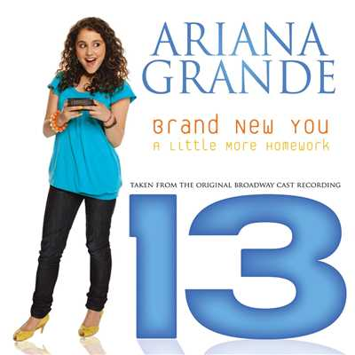 "アルバム/Brand New You (From ""13"")/Ariana Grande"