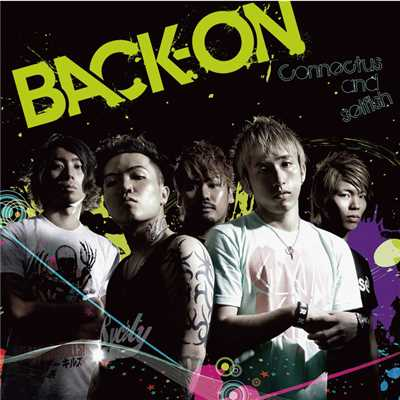 アルバム/Connectus and selfish/BACK-ON