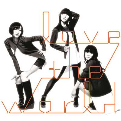 シングル/love the world-original instrumental-/Perfume