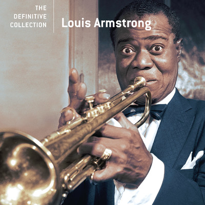 アルバム/The Definitive Collection/Louis Armstrong