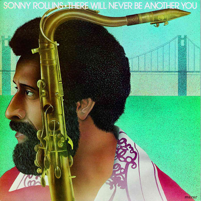 シングル/There Will Never Be Another You (Live At The Museum Of Modern Art, New York, 1965)/Sonny Rollins