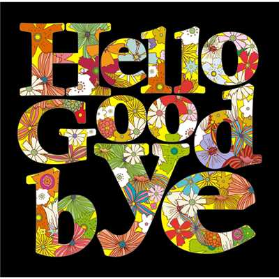 HELLO GOODBYE/Shiggy Jr.