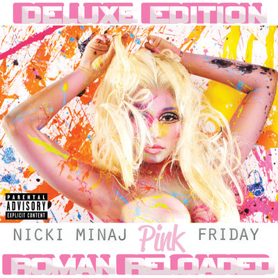 アルバム/Pink Friday ... Roman Reloaded (Deluxe Edition)/Nicki Minaj