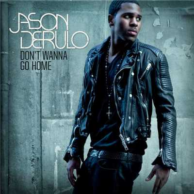 アルバム/Don't Wanna Go Home/Jason Derulo