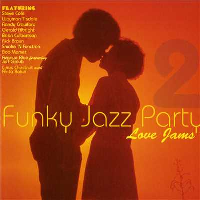 アルバム/Funky Jazz Party 2 Love Songs/Various Artists