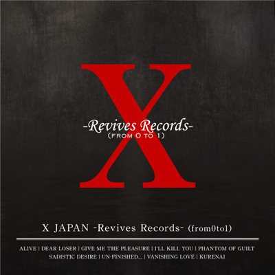 アルバム/X JAPAN -Revives Records-(from0to1)/X JAPAN