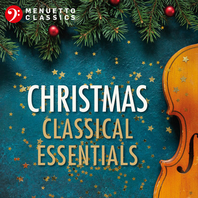 アルバム/Christmas Classical Essentials/Various Artists