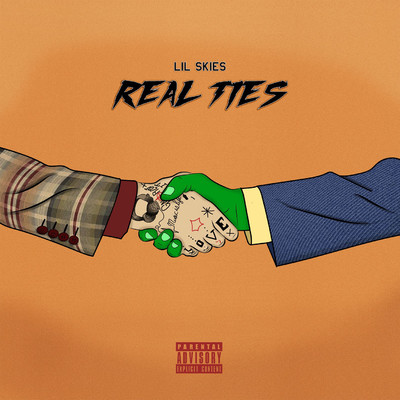 シングル/Real Ties/Lil Skies