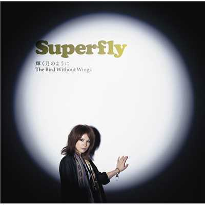 着うた®/The Bird Without Wings/Superfly