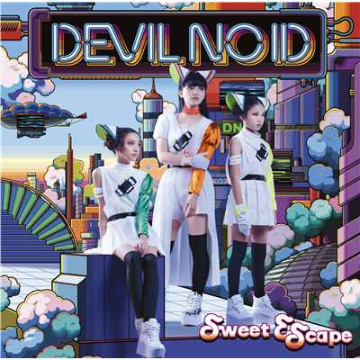 シングル/Sweet Escape/DEVIL NO ID