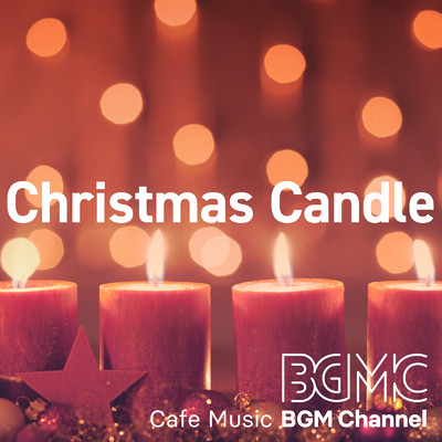アルバム/Christmas Candle/Cafe Music BGM channel