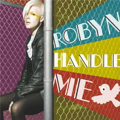 アルバム/Handle Me (Remix EP)/Robyn