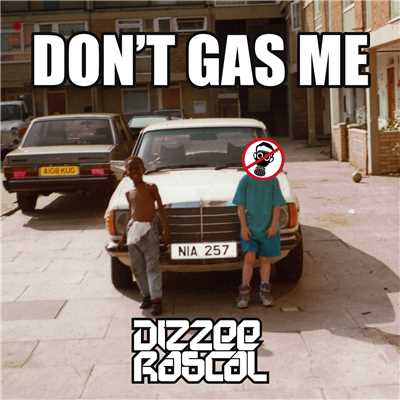 シングル/Don't Gas Me/Dizzee Rascal