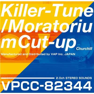 シングル/Killer-Tune/Churchill