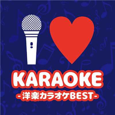 アルバム/I・KARAOKE -洋楽カラオケBEST-/PARTY HITS PROJECT