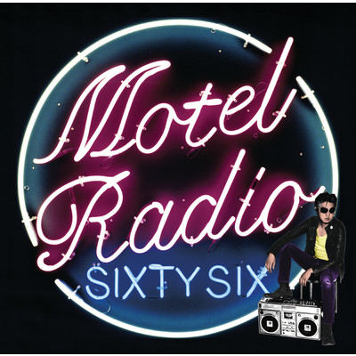 アルバム/MOTEL RADIO SiXTY SiX/The Birthday