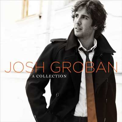 アルバム/A Collection/Josh Groban