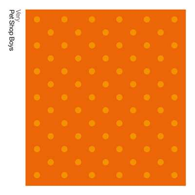アルバム/Very: Further Listening: 1992 - 1994 (2018 Remaster)/Pet Shop Boys