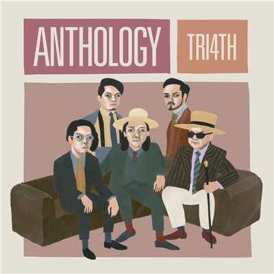 アルバム/ANTHOLOGY/TRI4TH