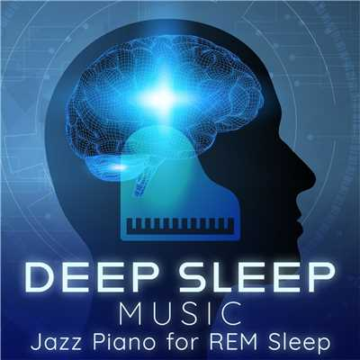ハイレゾアルバム/Deep Sleep Music: Piano for REM Sleep/Relax α Wave