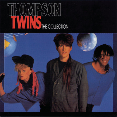 アルバム/The Collection/Thompson Twins