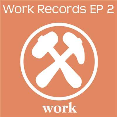 アルバム/Work Records EP 2/Various Artists