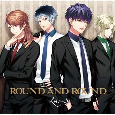 ROUND AND ROUND inst ver./Liar-S