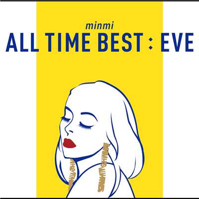 アルバム/ALL TIME BEST : EVE/MINMI
