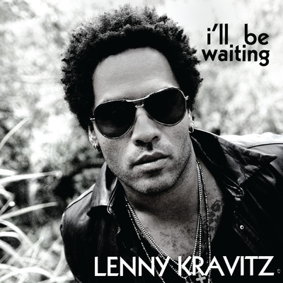 アルバム/I'll Be Waiting/Lenny Kravitz