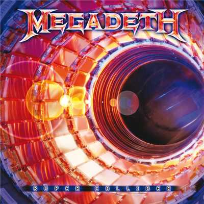 アルバム/Super Collider/Megadeth