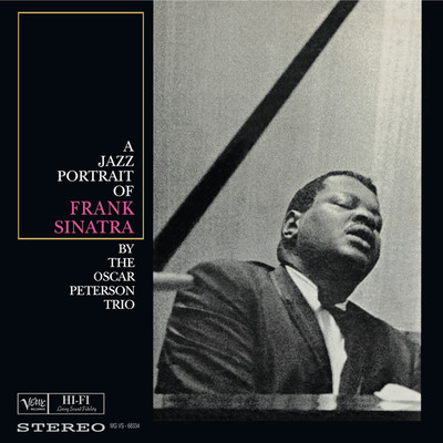 ハイレゾアルバム/A Jazz Portrait Of Frank Sinatra/The Oscar Peterson Trio