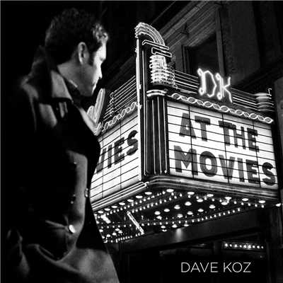 アルバム/At The Movies/Dave Koz