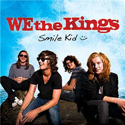 アルバム/Smile Kid/We The Kings