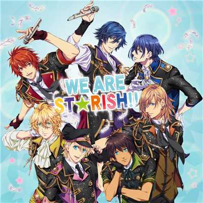 着うた®/WE ARE ST☆RISH!! (Live Size)(1サビ)/ST☆RISH