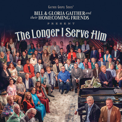 アルバム/The Longer I Serve Him (Live)/Various Artists