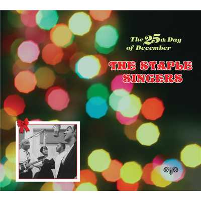 アルバム/The 25th Day Of December/The Staple Singers