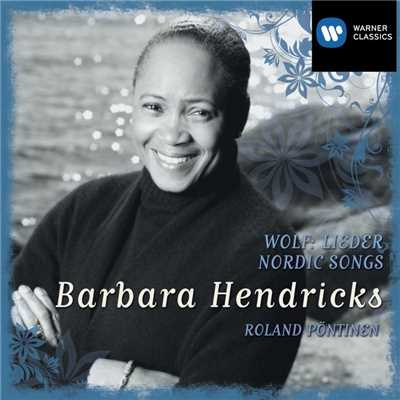 "Melodies of the Heart, on Poems by Andersen, Op. 5: III. Jeg elsker dig ""Min Tankes Tanke"" (Andante)/Barbara Hendricks"