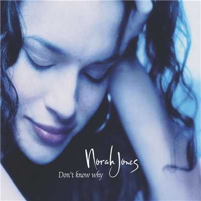 アルバム/Don't Know Why/Norah Jones