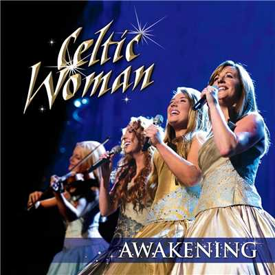 アルバム/Awakening/Celtic Woman