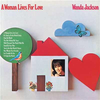 アルバム/A Woman Lives For Love/Wanda Jackson