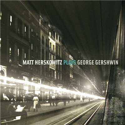 シングル/Rhapsody in Blue/Matt Herskowitz