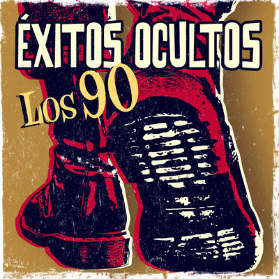 アルバム/Exitos ocultos. Los 90/Various Artists