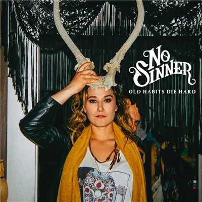アルバム/Old Habits Die Hard (Deluxe Edition)/No Sinner