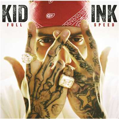 アルバム/Full Speed (Expanded Edition)/Kid Ink