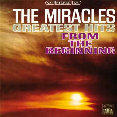 アルバム/Greatest Hits: From The Beginning/The Miracles