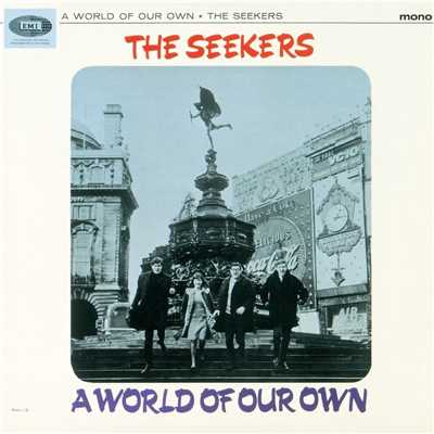 シングル/A World of Our Own (Mono) [1997 Remaster]/The Seekers