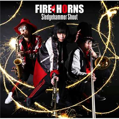 アルバム/Sledgehammer Shout/FIRE HORNS