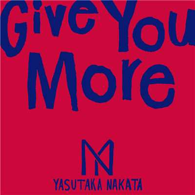 Give You More/中田ヤスタカ